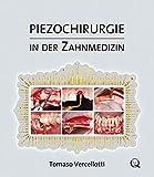 Piezochirurgie in der Zahnmedizin