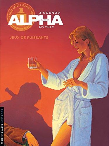 Alpha - tome 8 - Jeux de Puissants