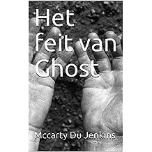 Het feit van Ghost (Dutch Edition)