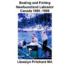 Boating and Fishing Newfoundland Labrador Canada 1965 -1966 (Photo Albums)