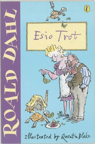 Esio Trot (Puffin Fiction) by Roald Dahl (2001-04-05)