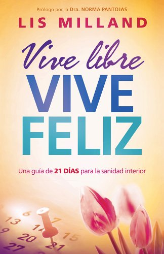 Vive Libre, Vive Feliz por Lis Milland