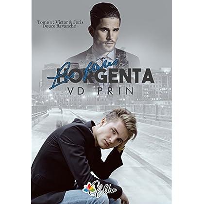 Victor et Joris: Douce Revanche (Les Frères Horgenta t. 1)