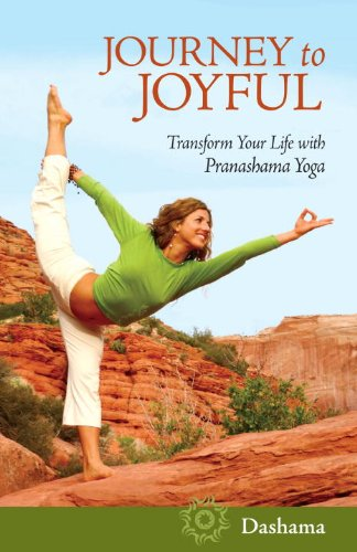Journey to Joyful: Transform Your Life with Pranashama Yoga ...