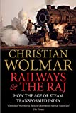 Railways and The Raj: How the Age of Steam Transformed India