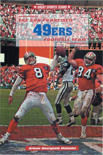 The San Francisco 49Ers Football Team (Great Sports Teams)