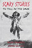 Scary Stories to Tell in the Dark (English Edition)