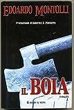Il Boia Di Edoardo Montolli 1° Ed. 2005 Hobby & Work