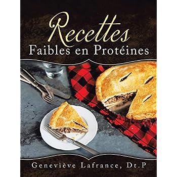 Recettes Faibles en Protéines