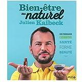Bien-être au naturel de Julien Kaibeck