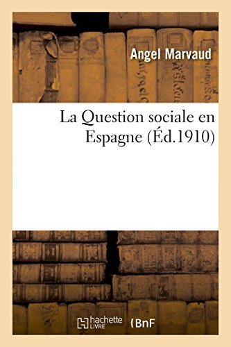 La Question sociale en Espagne par Angel Marvaud