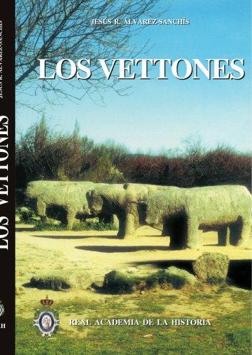 Los Vettones (Bibliotheca Archaeologica Hispana.) por Jesús R. Álvarez-Sanchís