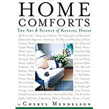 Home Comforts: The Art and Science of Keeping House (English Edition)