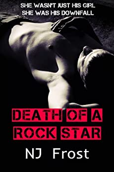Death of a Rock Star: The Boy in the Band Prequel by [Frost, NJ]