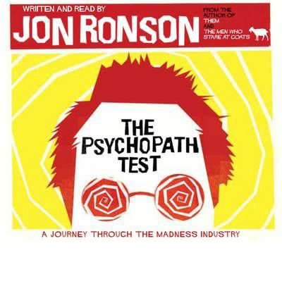 (The Psychopath Test) By Jon Ronson (Author) audioCD on (Jun , 2011)