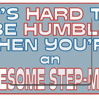 It' s hard to be Humble when you' re an awesome step-mom Mousepad [Office Product]