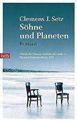 Söhne und Planeten: Roman