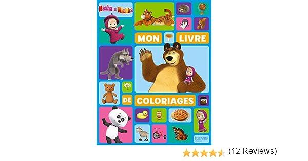 Masha Et Michka Mon Livre De Coloriages Amazon Fr Hachette