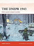 The Dnepr 1943: Hitler's eastern rampart crumbles (Campaign)