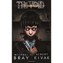 The Void by Michael Bray (2015-12-18)