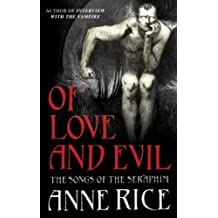 Of Love and Evil (The Songs of the Seraphim Book 2)