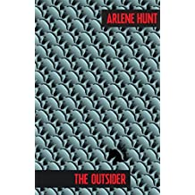 [(The Outsider)] [ By (author) Arlene Hunt ] [May, 2014]