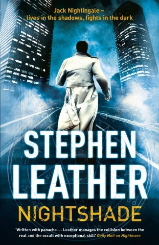 By Stephen Leather NIGHTSHADE (The 4th Jack Nightingale Supernatural Thriller) [Hardcover]