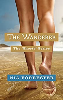 The Wanderer (The Shorts Book 5) (English Edition) di [Forrester, Nia]