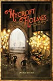Mycroft Holmes and the Adventure of the Desert Wind (Mycroft Holmes Series)