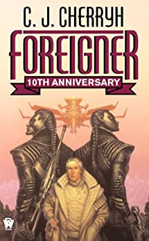 Foreigner: 10th Anniversary Edition (Foreigner series)