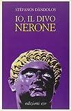 Io, il divo Nerone (Dal mondo)