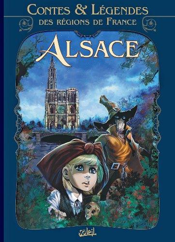 Contes et légendes des régions de France T02 : Alsace