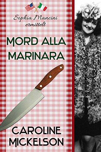Mord alla Marinara (Sophia Mancini ermittelt)