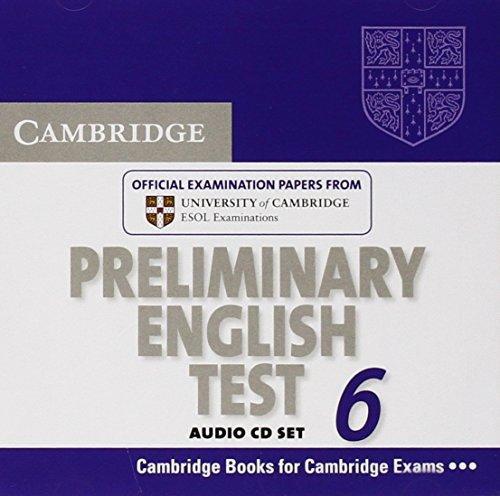 Cambridge Preliminary English Test 6 Audio CDs (2) (PET Practice Tests)