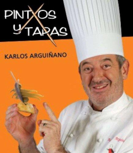 Pintxos y tapas por Karlos Arguiñano