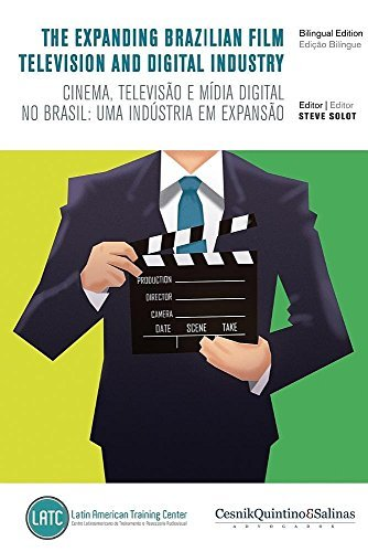 The Expanding Brazilian Film, Television and Digital Industry: Cinema, televis?o e m¨ªdia digital no Brasil: uma ind¨²stria em expans?o (2016-03-01) por unknown author