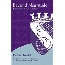 Beyond Negritude: Essays from Woman in the City