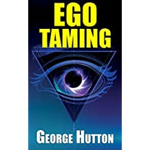 Ego Taming: Leverage Your Most Trusted Resource