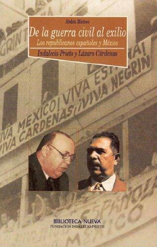 De la guerra civil al exilio. Los republicanos españoles y México Descargar Epub Gratis