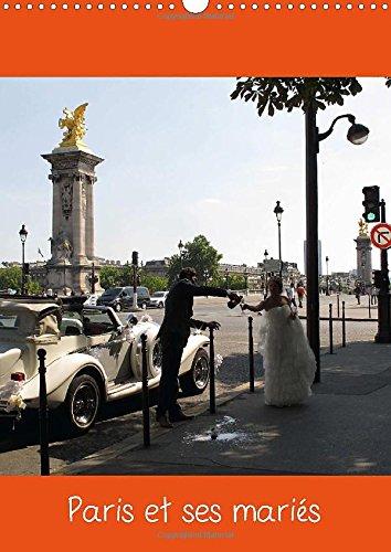 Paris et ses maries 2015: Photos sur Paris et ses maries par Capella MP.