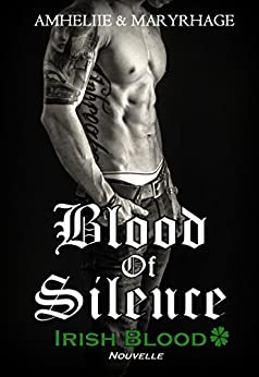 Blood Of Silence, Irish Blood
