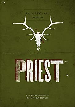 Priest (Ratcatchers Book 1) (English Edition)
