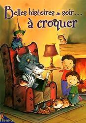 Belles histoires du soir... à croquer