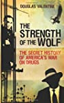 The Strength of the Wolf: The Secret...