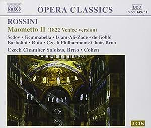 Rossini - Maometto Secondo / Brad Cohen (Rossini in Wildbad Belcanto Opera Fesitval LIVE 2002)