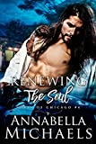 Renewing the Soul: Souls of Chicago series (English Edition)