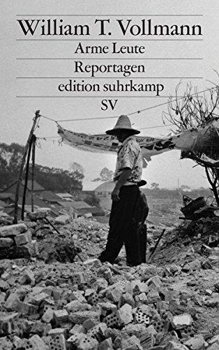 Arme Leute: Reportagen (edition suhrkamp)