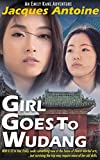 Book cover image for Girl Goes To Wudang (An Emily Kane Adventure Book 7)