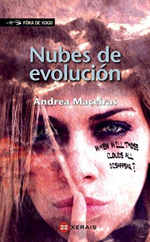 Nubes de evolución (Infantil E Xuvenil - Fóra De Xogo E-Book) (Galician Edition) por Andrea Maceiras Lafuente
