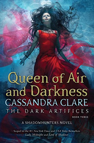 Queen of Air and Darkness (The Dark Artifices, Band 3) - Cassandra Shorts